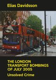 The London Transport Bombings of July 2005 (eBook, ePUB)
