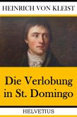 Der Verlobung in St. Domingo (eBook, ePUB)