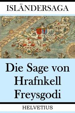 Die Sage von Hrafnkell Freysgodi (eBook, ePUB) - Verfasser, Anonymer