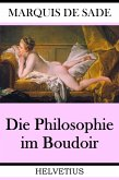 Die Philosophie im Boudoir (eBook, ePUB)