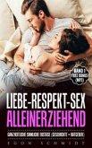ganzheitlich sinnlicher ekstatischer SEX & Liebe (eBook, ePUB)