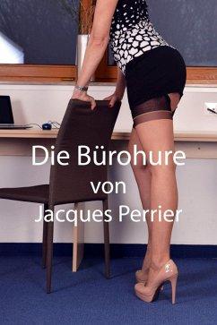 Die Bürohure (eBook, ePUB) - Perrier, Jacques