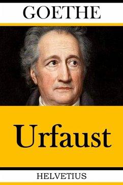 Urfaust (eBook, ePUB) - Goethe, Johann Wolfgang von