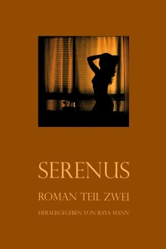 Serenus II (eBook, ePUB) - Mann, Raya