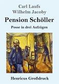 Pension Schöller (Großdruck)