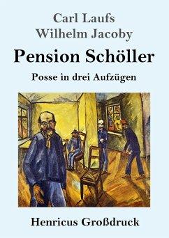 Pension Schöller (Großdruck) - Laufs, Carl; Jacoby, Wilhelm
