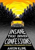 Insane Taxi Driver Confessions (eBook, ePUB)