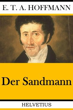 Der Sandmann (eBook, ePUB) - Hoffmann, E. T. A.