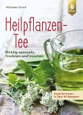 Heilpflanzen-Tee (eBook, PDF)