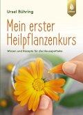 Mein erster Heilpflanzen-Kurs (eBook, PDF)