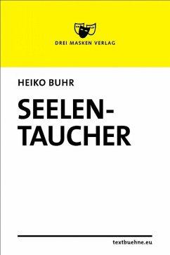 Seelentaucher (eBook, ePUB) - Buhr, Heiko