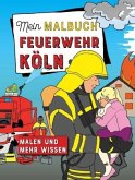 Mein Malbuch Feuerwehr Köln