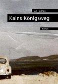 Kains Königsweg (eBook, ePUB)