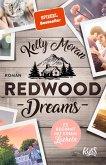 Redwood Dreams - Es beginnt mit einem Lächeln / Redwood Bd.4