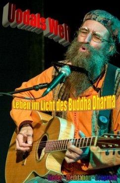 Leben im Licht des Buddha Dharma