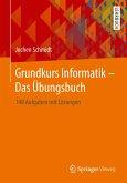 Grundkurs Informatik - Das Übungsbuch (eBook, PDF)