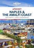 Lonely Planet Pocket Naples & the Amalfi Coast (eBook, ePUB)