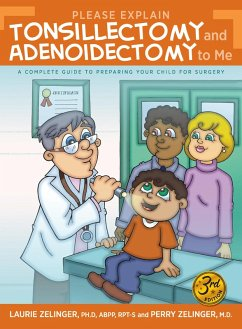 Please Explain Tonsillectomy and Adenoidectomy To Me (eBook, ePUB)