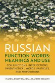 Russian Function Words: Meanings and Use (eBook, ePUB)