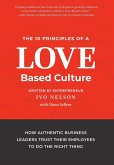 The 10 Principles of a Love-Based Culture