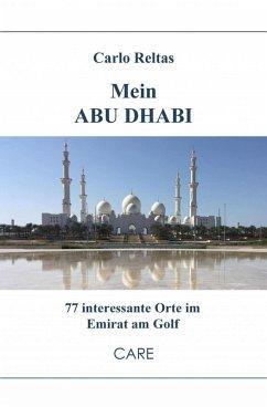 Mein ABU DHABI (eBook, ePUB) - Reltas, Carlo