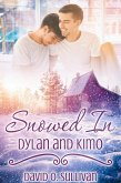 Snowed In: Dylan and Kimo (eBook, ePUB)