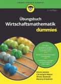 Übungsbuch Wirtschaftsmathematik für Dummies (eBook, ePUB)