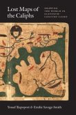 Lost Maps of the Caliphs (eBook, ePUB)