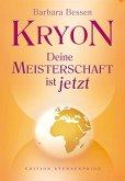 Kryon - Deine Meisterschaft ist jetzt (eBook, ePUB)