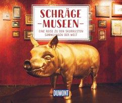 DuMont Geschenkbuch Schräge Museen - Duran, Jana