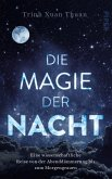 Die Magie der Nacht