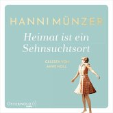 Heimat ist ein Sehnsuchtsort / Heimat-Saga Bd.1 (2 MP3-CDs)