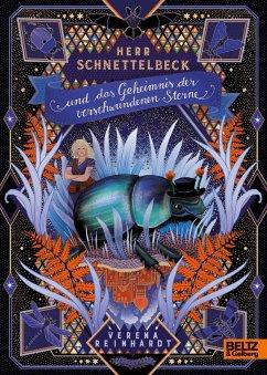 Herr Schnettelbeck und das Geheimnis der verschwundenen Sterne - Reinhardt, Verena