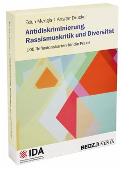 Antidiskriminierung, Rassismuskritik und Diversität - Mengis, Eden; Drücker, Ansgar