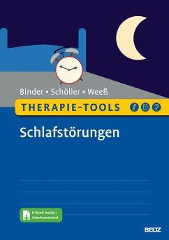 Therapie-Tools Schlafstörungen - Binder, Ralf;Schöller, Florian;Weeß, Hans-Günter
