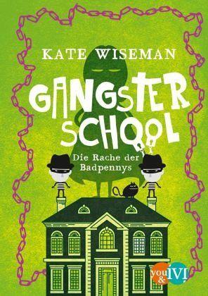 Buch-Reihe Gangster School