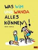 Was Wim und Wanda alles können