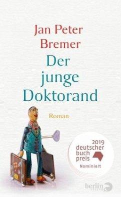 Der junge Doktorand - Bremer, Jan Peter