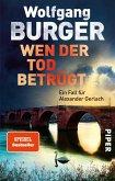 Wen der Tod betrügt / Kripochef Alexander Gerlach Bd.15