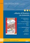 »Master of Disaster« im Unterricht