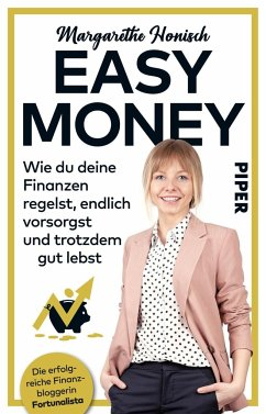 Easy Money - Honisch, Margarethe
