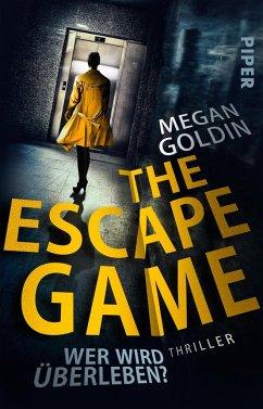 The Escape Game - Wer wird überleben? - Goldin, Megan