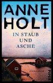 In Staub und Asche / Hanne Wilhelmsen Bd.10