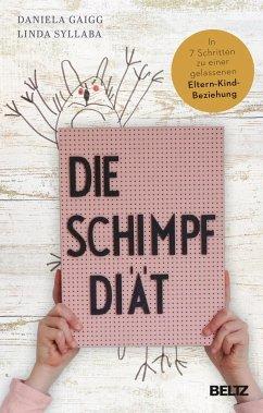 Die Schimpf-Diät - Gaigg, Daniela; Syllaba, Linda