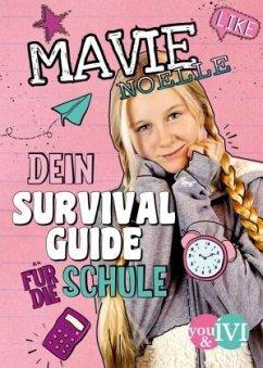Dein Survival Guide für die Schule - Noelle, Mavie
