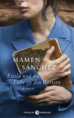 Estela und die Liebe zu den Wörtern - Sánchez, Mamen
