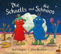 Die Schnetts und die Schmoos - Scheffler, Axel; Donaldson, Julia