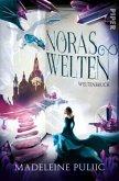 Weltenbruch / Noras Welten Bd.2