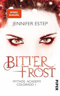 Bitterfrost / Mythos Academy Colorado Bd.1 - Estep, Jennifer