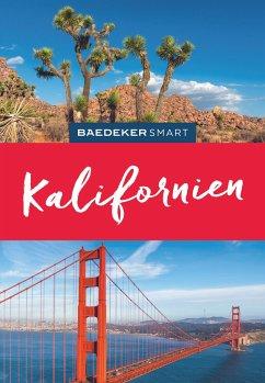 Baedeker SMART Reiseführer Kalifornien - Pinck, Axel; Mangin, Daniel; Norton, Clark; Jares, Julie